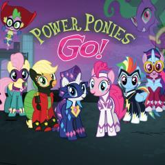 Май литл пони — Пауэр пони гоу